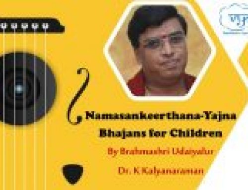Bhajans by children under the leadership of Dr. Udaiyalur Kalyanaraman